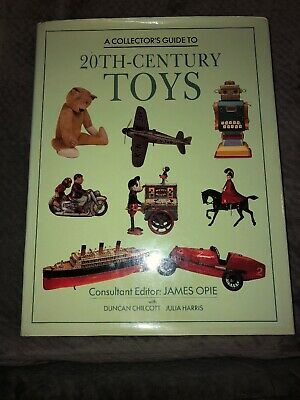A Collector's Guide To 20th- Century Toys Book
