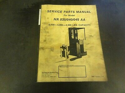 Yale NR 035 040 045 AA Forklift Service Parts Manual    3500-4000-4500 LBS