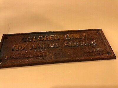 Cast Iron Colored Only No Whites Plaque Antique Segregation History