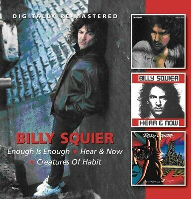 Billy Squier - Enough Is Enough / Hear and Now / Creatures of Habit CD NEW
