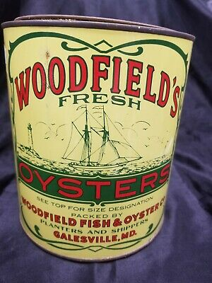 Vintage Woodfield's Fresh Oysters One Gallon Tin Can Md 81