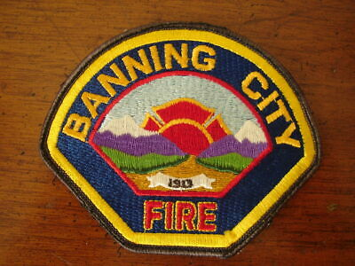 Banning City Fire Dept Cloth Patch Firefighting Riverside County Ca