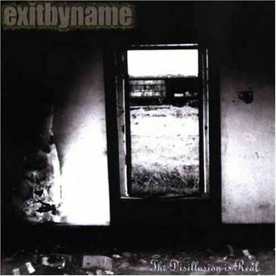 Exit By Name - Disillusion Is Real New Cd