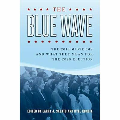 The Blue Wave: The 2018 Midterms and What They Mean for - Paperback / softback N