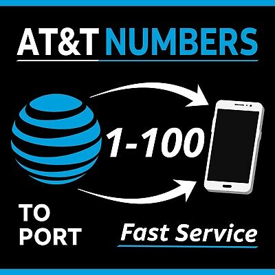 AT&T Numbers to Port - Any Area Code - Fast Delivery   Bundles 1-100  - Lot Sale