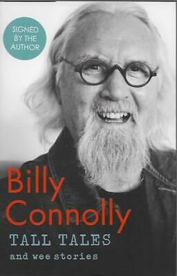 Signed Tall Tales And Wee Stories By Billy Connolly New First Edition Hardback