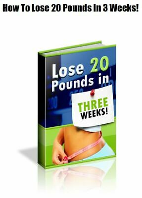 How To Lose 20 Pounds in 3 Weeks Book