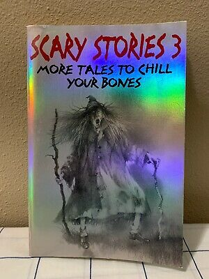 SCARY STORIES TO TELL IN THE DARK Book 3  Only - More Tales to Chill Your Bones