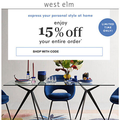 15% off WEST ELM * Entire Purchase Coupon Code FAST * stores/online Exp 10/31 20