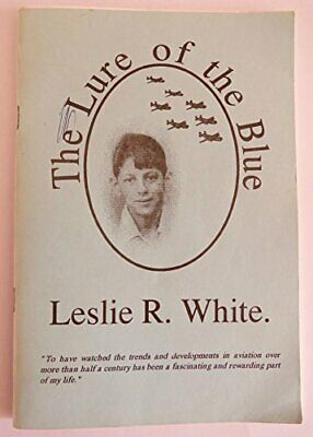 The Lure of the Blue by Leslie R White Book The Cheap Fast Free Post