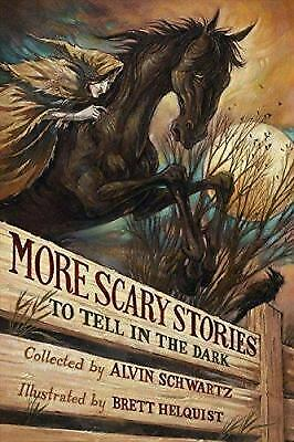 More Scary Stories to Tell in the Dark by Schwartz, Alvin
