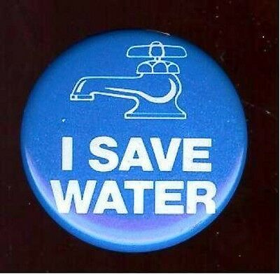 I SAVE WATER old pin Conservation Faucet Spigot