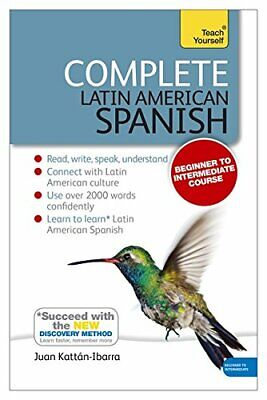 Complete Latin American Spanish Beginner to Intermediate Course (Teach Yourself)
