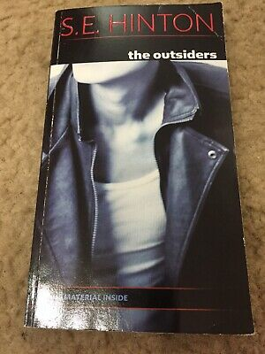 The Outsiders by S. E. Hinton. Paperback