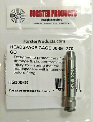 NEW FORSTER HEADSPACE GO GAGE FOR 30-06 SPRINGFIELD MFG#HG3006G
