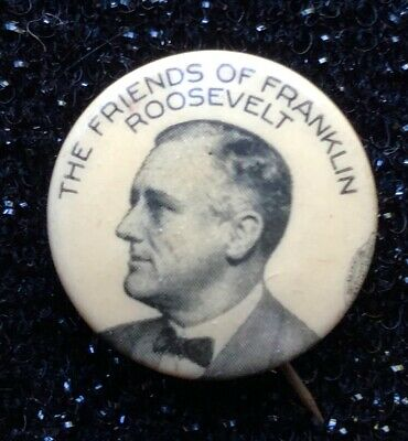 1932 FDR 'The Friends of Franklin Roosevelt' Presidential Campaign Pinback