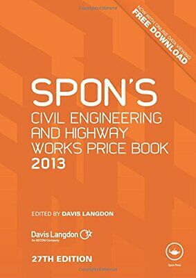 Spon's Civil Engineering and Highway Works Price Book 2013 by Langdon, Davis The