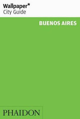 Wallpaper* City Guide Buenos Aires 2011 by Wallpaper* Paperback Book The Cheap