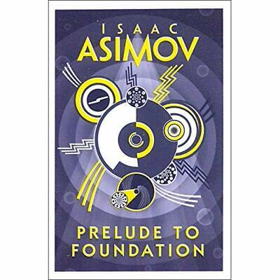 Prelude to Foundation (Foundation 1) - Paperback NEW Isaac Asimov 17/11/2016