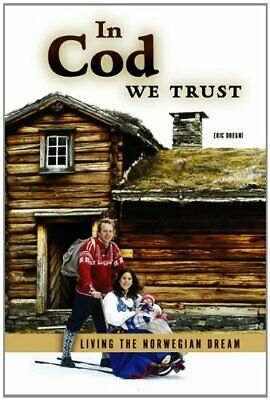 In Cod We Trust: Living the Norwegian Dream by Eric Dregni Paperback Book The