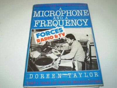 Microphone and a Frequency: Forty Years of British... by Taylor, Doreen Hardback