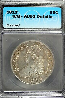 1812 - ICG AU53 DETAILS (CLEANDED) Capped Bust Half Dollar!1  #B17769