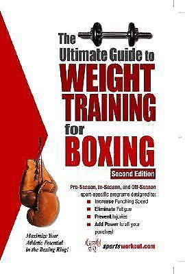 The Ultimate Guide to Weight Training for Boxing by Robert G. Price