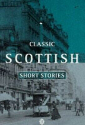 Classic Scottish Short Stories (Oxford paperbacks) Paperback Book The Cheap Fast