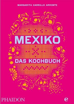 Margarita Carrillo Arronte Mexiko - Das Kochbuch