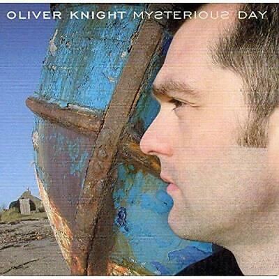 Oliver Knight - Mysterious Day - Oliver Knight CD UHVG The Cheap Fast Free Post