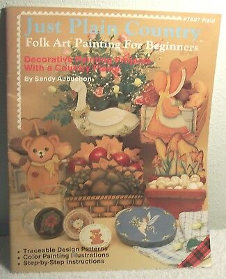 JUST PLAIN COUNTRY by Sandy Aubuchon 1985 Tole folk art painting Book beginners