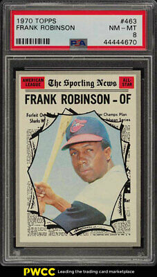 1970 Topps Frank Robinson ALL-STAR #463 PSA 8 NM-MT (PWCC)