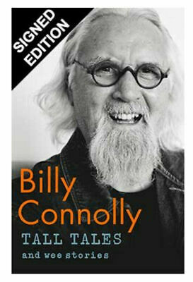 Billy Connolly Hand Signed NEW Book Tall Tales & Wee Stories Autographed HB 1st