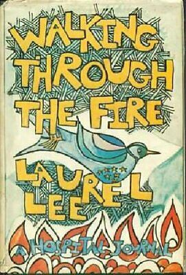 Walking Through the Fire: A Hospital Journal by Lee, Laurel Book The Cheap Fast