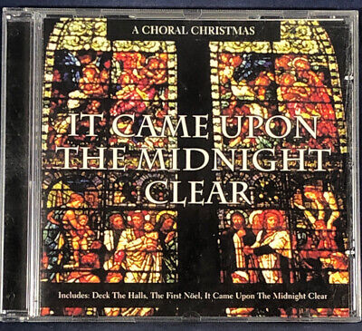 Various Artists: A Choral Christmas - It Came Upon A Midnight Clear CD Album