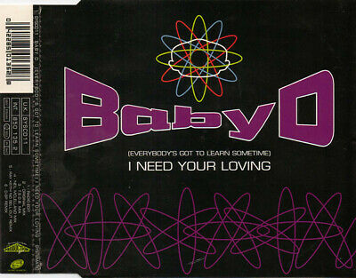 Baby D – (Everybody's Got To Learn Sometime) I Need Your Loving CD Single NL2