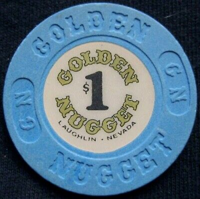 Golden Nugget Casino - $1 Casino Chip - Laughlin NEVADA
