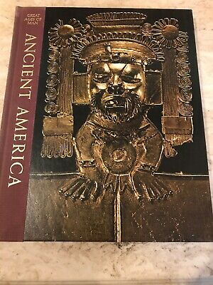 Time Life Great Ages of Man Ancient America Hardcover Illustrated