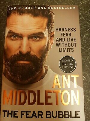 Ant Middleton-signed book-The Fear Bubble: Harness Fear and Live Without Limits