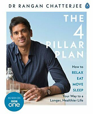 The 4 Pillar Plan: How to Relax  Eat  Move and Sleep Your Way New Paperback Book