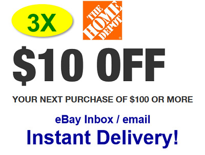 (3X)THREE Home Depot 10 OFF 100 Promo.3Coupons In-store Only-fast delivery