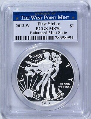 2013-W American Silver Eagle West Point Mint PCGS MS 70 First Strike Enhanced