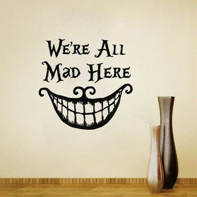 Vinyl We're all Mad Here Alice In Wonderland Decal Sticker Car Home Decor GP3