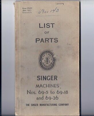 1955 Singer Model 69 Sewing Machine Parts Book - 69-5 to 69-18 and 69-26