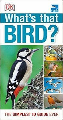 RSPB What's that Bird?: The Simplest ID Guide Ever New Paperback Book