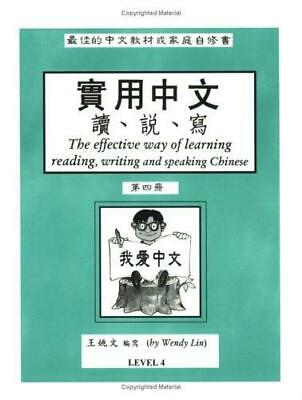 The Effective Way of Learning Reading, Writing and Speaking Chinese Level 4 :...