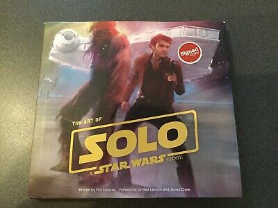 The Art Of Star Wars Signed Book - Solo