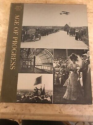 Time Life Great Ages of Man Age Of Progress Hardcover Illustrated 1966