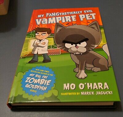 My FANGtastically Evil Vampire Pet: Survival of the Furriest 1 by Mo O'Hara...