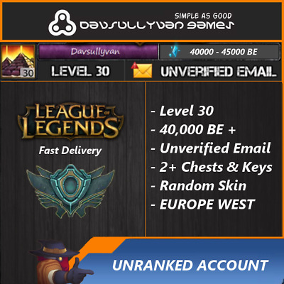 League Of Legends - Level 30 Unranked Account - 40,000 - 42,000 BE - Europe West